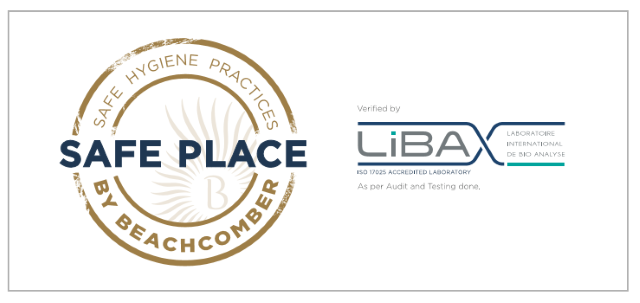 Hospitality – Health Safety : Beachcomber partners with LIBA to introduce the SAFE PLACE label for its hotels