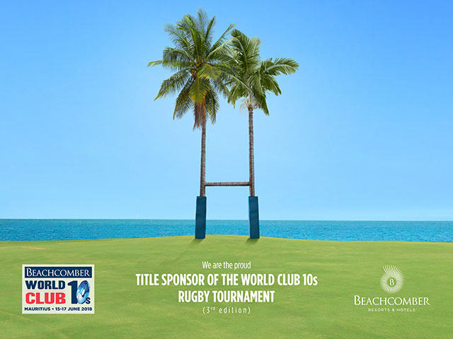 BEACHCOMBER WORLD CLUB 10s  Back to Mauritius in 2018 for the 3rd consecutive year.